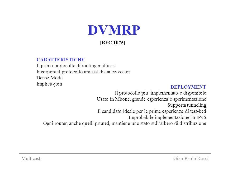 DVMRP [RFC 1075] CARATTERISTICHE